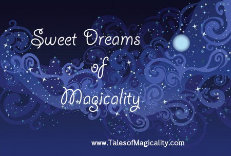 2.6.2014 Sweet Dreams of Magicality